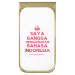[Crown] saya bangga menggunakan bahasa indonesia  Money Clip
