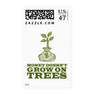 Money doesn't grow on trees postage