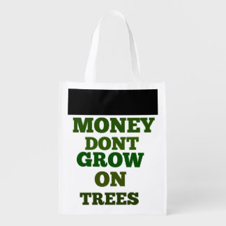 Money Dont Grow On Trees Reuse Shopping Bag Market Totes