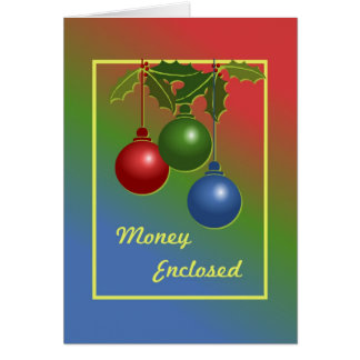 Money Enclosed Ormament and Holly Christmas Card