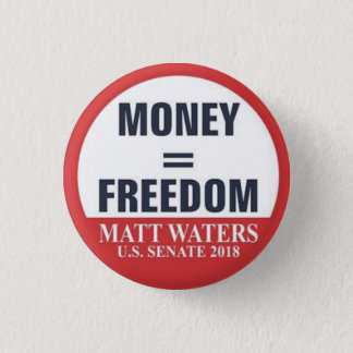 Money=Freedom button
