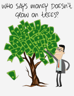 Money Grows On Trees T Shirt