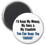 Money, Guns and Freedom Fridge Magnets