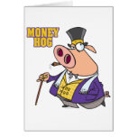 money hog funny rich pig cartoon greeting card