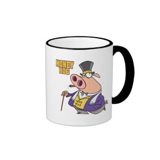 money hog funny rich pig cartoon ringer coffee mug