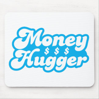 Money Hugger Mouse Pad
