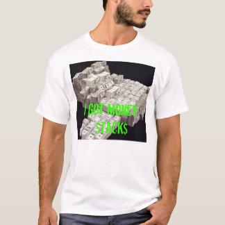 money, I got Money  $TACK$ T-Shirt