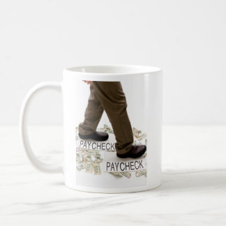 Money In, Money Out, Living Paycheck to Paycheck Coffee Mug