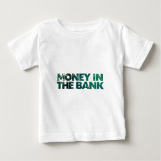 Money in the bank baby T-Shirt