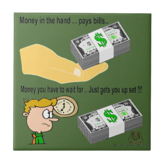 Money in the hand tile