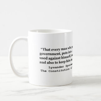 Money Into The Hands Of A Government L Spooner Classic White Coffee Mug