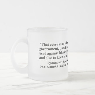Money Into The Hands Of A Government L Spooner 10 Oz Frosted Glass Coffee Mug