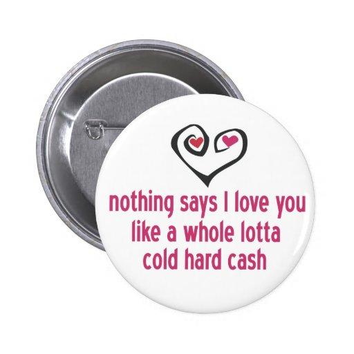 Money Is Love 2 Inch Round Button