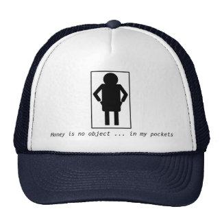 Money is no object ... in my pockets trucker hat