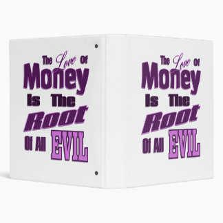 Money is the Root of All Evil 3 Ring Binder