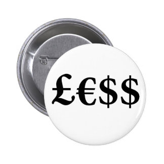 Money Is Worth Less Pinback Buttons
