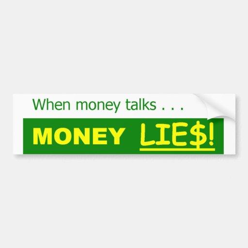 Money Lies Political Satire Bumper Sticker Zazzle