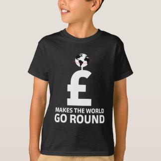 Money Makes The World Go Round T-Shirt
