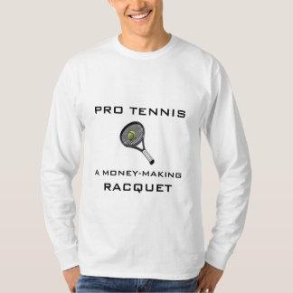 Money Making Racquet T Shirt