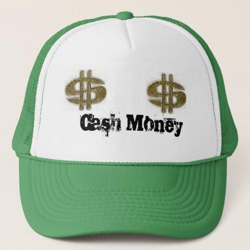 money money Cash Money Trucker Hat