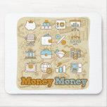 Money Money Mouse Pads