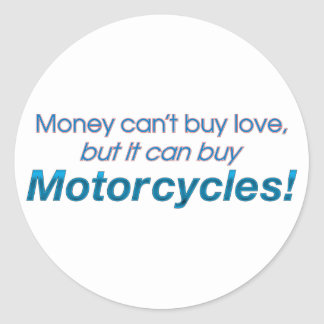 Money & Motorcycles Classic Round Sticker