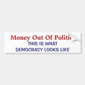 MONEY OUT OF POLITICS BUMPER STICKER