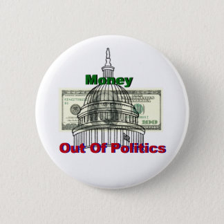 Money Out Of Politics Button