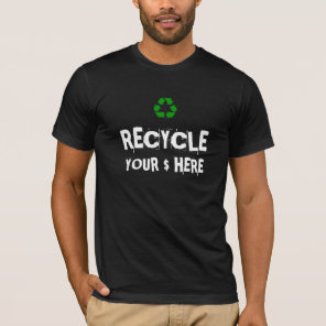 Money recycling tee