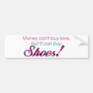 Money & Shoes Car Bumper Sticker
