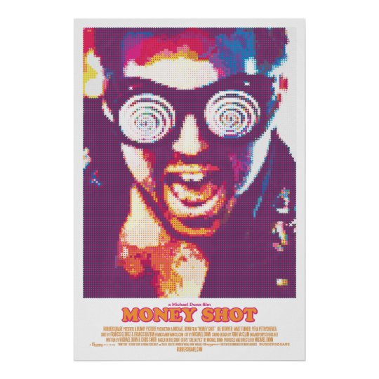 Money Shot poster (V2)