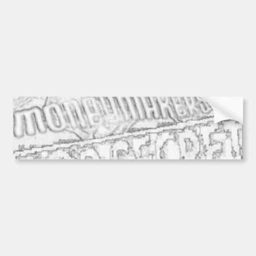 MONEYMAKERS CAR BUMPER STICKER