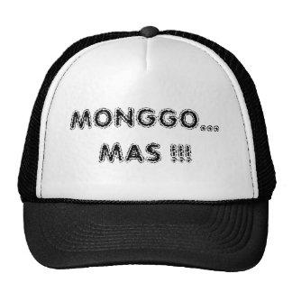 MONGGO...MAS !!! TRUCKER HAT