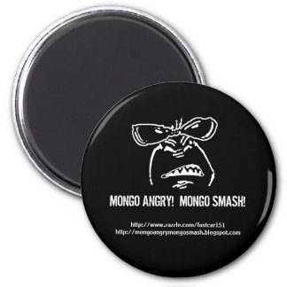Mongo Angry!  Mongo Smash! 2 Inch Round Magnet