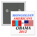 Mongolian americans for Obama Pins