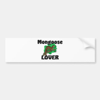 Mongoose Lover Bumper Sticker