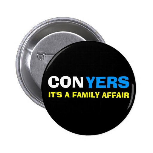 Monica Conyers - It's a Family Affair Buttons