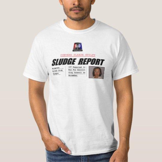 Monica Conyers: Sludge Report T-Shirt