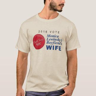 Monica Lewinskys Boyfriends Wife T-Shirt