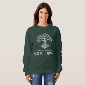 Moning Maniac Sweatshirt (white on dark)