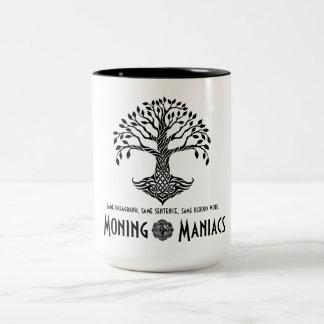Moning Maniacs Mug