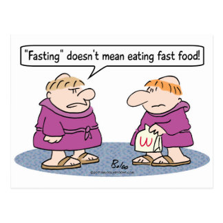 monk eating fast food fasting mean postcard