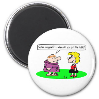 monk nun quit habit refrigerator magnet