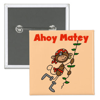 Monkey Ahoy Matey Tshirts and Gifts Pins