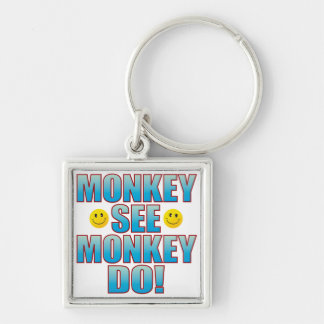 Monkey Do Life B Keychain