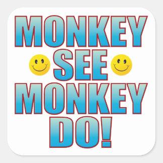 Monkey Do Life B Square Sticker