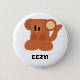 Monkey, EEZY! Pinback Button