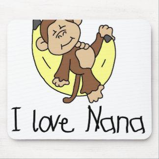 Monkey I Love Nana Mouse Pad