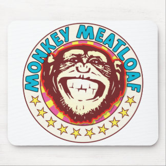Monkey Meatloaf Mouse Pad