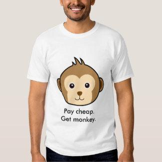 Monkey: Pay cheap.Get monkey. T Shirt